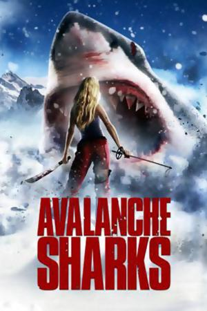 Avalanche Sharks (2014)