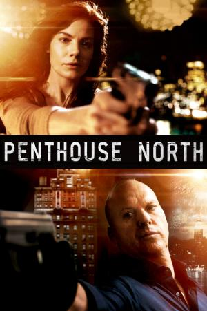 Penthouse North (2013)