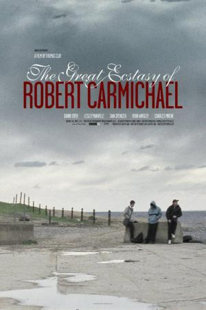 The Great Ecstasy of Robert Carmichael (2005)