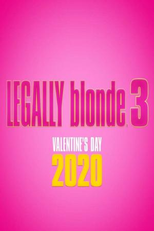 Legally Blonde 3 (2022)