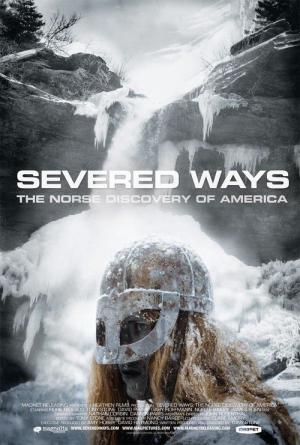 Severed Ways : The Norse Discovery of America (2007)